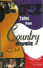 Tales From Country Music ebook by Gerry Wood