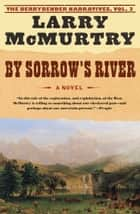 By Sorrow's River ebook by Larry McMurtry