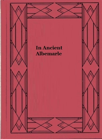 In Ancient Albemarle ebook by Catherine Albertson