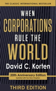 When Corporations Rule the World ebook by David C. Korten