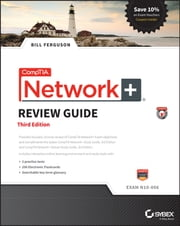CompTIA Network+ Review Guide - Exam N10-006 ebook by Bill Ferguson