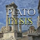 Plato - Lysis audiobook by