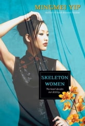 Skeleton Women ebook by Mingmei Yip