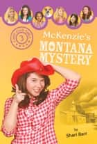 McKenzie's Montana Mystery ebook by Shari Barr
