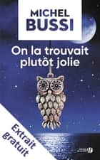On la trouvait plutôt jolie - Extrait gratuit ebook by Michel BUSSI