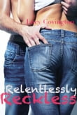 Relentlessly Reckless (Addicted To You, Book Six)