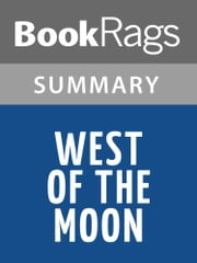 West of the Moon by Margi Preus l Summary & Study Guide ebook by BookRags