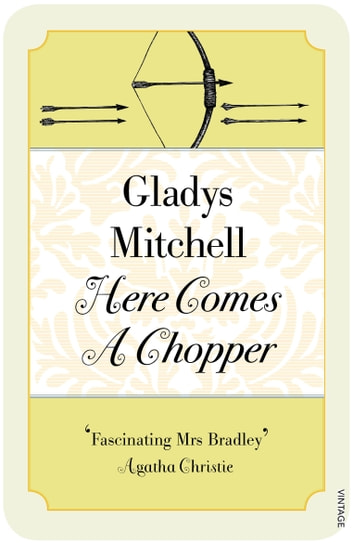 Here Comes a Chopper ebook by Gladys Mitchell