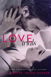 The Love Trials - The Love Trials, #1 ebook by J. S. Cooper,Helen Cooper