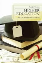 Higher Education ebook by Christian Gilde