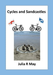 Cycles and Sandcastles ebook by Julia R May
