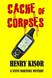 Cache of Corpses ebook by Henry Kisor