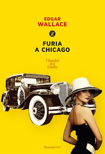 Furia a Chicago ebook by Edgar Wallace