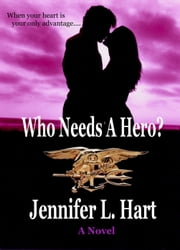 Who Needs A Hero? - The Misadventures of the Laundry Hag ebook by Jennifer L Hart