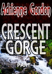 Crescent Gorge ebook by Adrienne Gordon