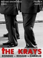 The Krays ebook by Fredrick Hamley