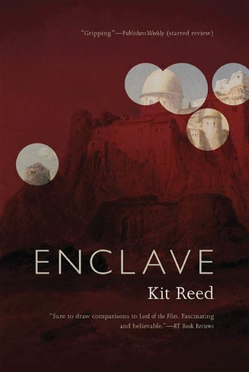 Enclave ebook by Kit Reed