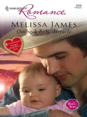 Outback Baby Miracle ebook by Melissa James