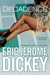 Decadence ebook by Eric Jerome Dickey