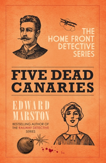 Five Dead Canaries ebook by Edward Marston