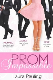 Prom Impossible ebook by Laura Pauling