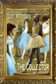 The Collector ebook by Scott Wittenburg