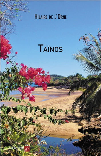 Taïnos ebook by Hilaire De L'Orne