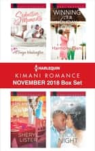 Harlequin Kimani Romance November 2018 Box Set - An Anthology ebook by AlTonya Washington, Sheryl Lister, Harmony Evans,...