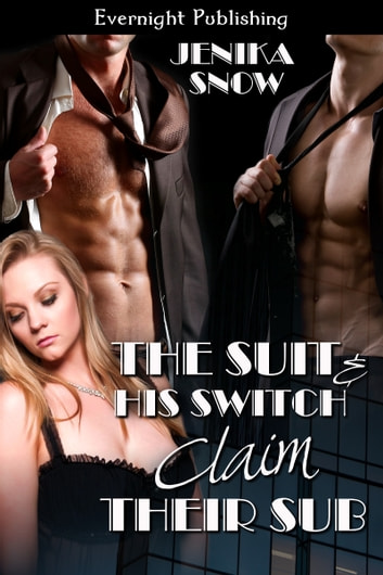The Suit and His Switch Claim Their Sub ebook by Jenika Snow