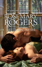 Return to Me ebook by Rosemary Rogers