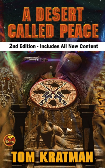 A Desert Called Peace, Second Edition ebook by Tom Kratman