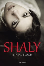 Shaly ebook by Jm REAL LLUCH