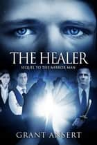 The Healer ebook by Grant Ansert