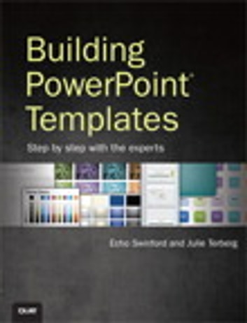 Building Powerpoint Templates Step By Step With The Experts Ebook By