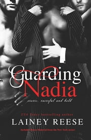 Guarding Nadia ebook by Lainey reese