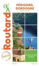 Guide du Routard Périgord, Dordogne 2021 ebook by