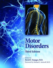 Motor Disorders ebook by David S. Younger, MD