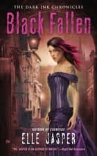 Black Fallen ebook by Elle Jasper