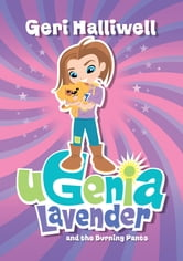 Ugenia Lavender and the Burning Pants ebook by Geri Halliwell