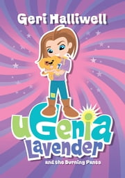 Ugenia Lavender and the Burning Pants ebook by Geri Halliwell,Rian Hughes