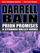 Prion Promises ebook by Darrell Bain