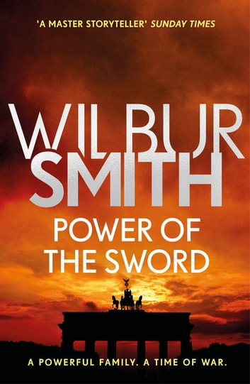 Power of the Sword - The Courtney Series 5 ebook by Wilbur Smith