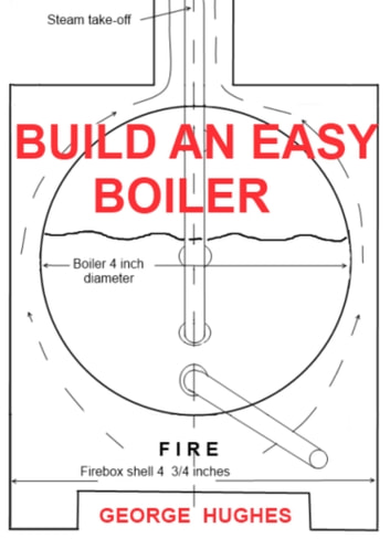 Building an Easy Boiler eBook by George Hughes 9781301923939