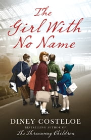 The Girl With No Name ebook by Kobo.Web.Store.Products.Fields.ContributorFieldViewModel