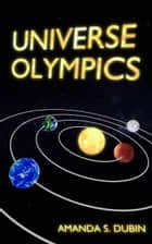 Universe Olympics: Chapter 2 ebook by Amanda Dubin