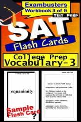 SAT Test Prep College Prep Vocabulary 3 Review--Exambusters Flash Cards--Workbook 3 of 9 - SAT Exam Study Guide ebook by SAT Exambusters