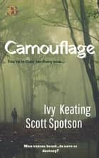 Camouflage ebook by Ivy Keating, Scott Spotson