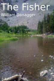 The Fisher ebook by William Danagger