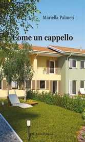 Come un cappello ebook by Mariella Palmeri