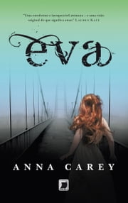 Eva - Eva - vol. 1 ebook by Anna Carey